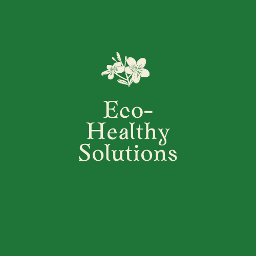 Eco-Healthy Solutions