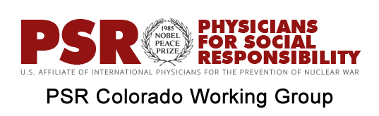 Physicians for Social Responsibility - Colorado Working Group